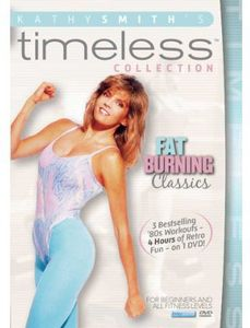 Kathy Smith Timeless Collection: Fat Burning Classics