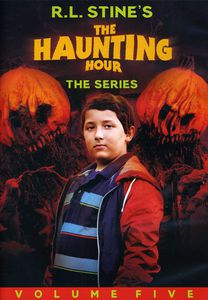 R. L. Stine's The Haunting Hour: Volume 5
