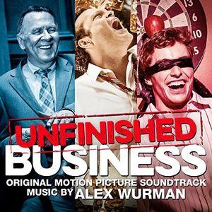 Unfinished Business (Original Soundtrack)