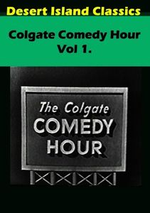 Colgate Comedy Hour: Volume 1