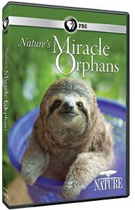 Nature: Nature's Miracle Orphans