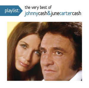 Playlist: The Very Best Johnny Cash and June Carter Cash , Johnny Cash