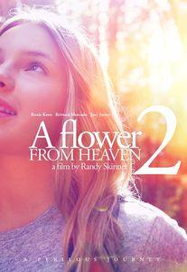 Flower From Heaven 2: Perilous Journey