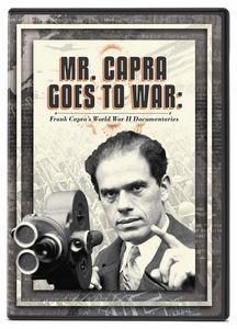 Mr. Capra Goes to War: Frank Capra's World War II Documentaries