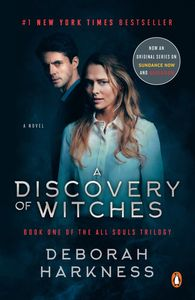 A Discovery of Witches: A Novel (Movie Tie In)