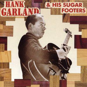 Hank Garland & Sugar Footers , Hank Garland