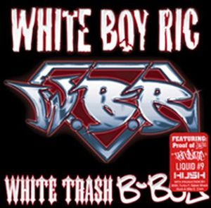 White Trash B-Boy