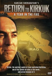 Return to Kirkuk - A Year in the Fire