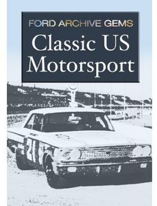 Ford Archive Gems - Classic Us Motorsport