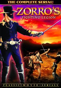 Zorro's Fighting Legion: The Complete Serial