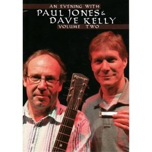 An Evening With Paul Jones and Dave Kelly: Volume 2