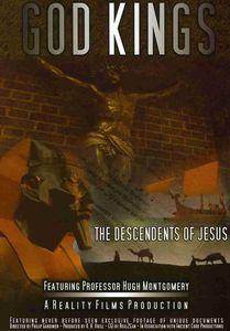 God Kings: The Descendents of Jesus