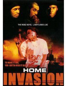 Home Invasion: To Make It Big You Gotta Risk It All