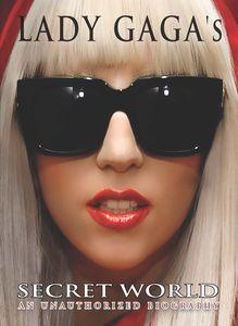 Lady Gaga's: Secret World