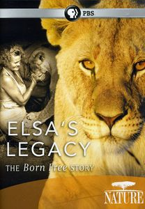 Nature: Elsa's Legacy: The Born Free Story