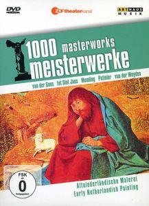 Early Netherlandish Painting: 1000 Masterworks