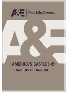 America's Castles: Gardens and Galleries