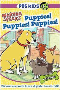 Martha Speaks: Puppies! Puppies! Puppies!