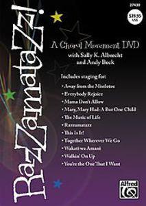 Razzamatazz!: A Choral Movement