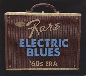Super Rare Electric Blues: 1960s Era /  Various , Various Artists