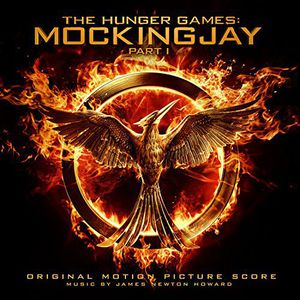 The Hunger Games: Mockingjay, Part 1 (Original Motion Picture Score)