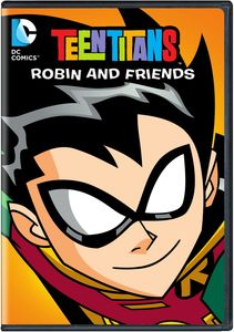 Teen Titans: Robin and Friends