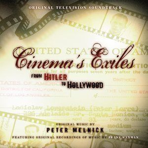 Cinema's Exiles: From Hitler To Hollywood [Import]