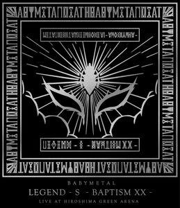 Legend - S - Baptism XX - (Live At Hiroshima Green Arena) [Import]