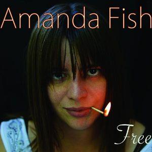 Free , Amanda Fish