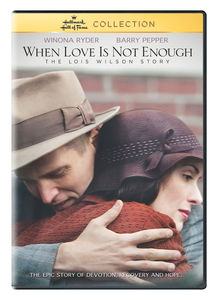 When Love Is Not Enough: The Lois Wilson Story , Winona Ryder