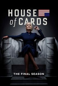 House of Cards: The Final Season , Robin Wright