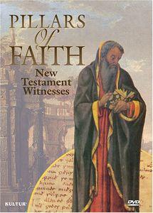 Pillars of Faith: New Testament Witnesses