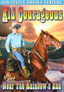 Kid Courages /  Near the Rainbow's End
