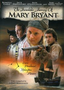 The Incredible Journey of Mary Bryant , Romola Garai