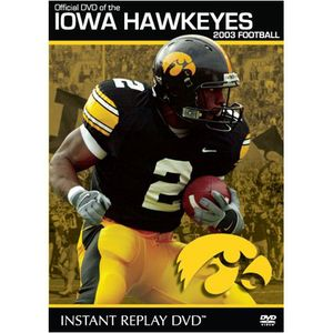 Iowa Hawkeyes 2003 Football Instant Replay