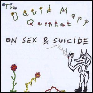 Mapp, David Quintet : On Sex & Suicide