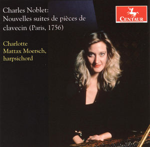 Noblet, C. : Nouvelles Suites de Pieces de Clavecin