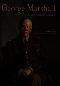 George Marshall and the American Century