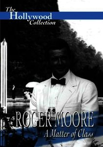 Hollywood Collection: Roger Moore a Matter Class