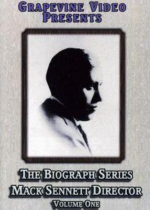 The Biograph Series: Mack Sennett, Director: Volume 1