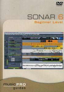 Musicpro Guides: Sonar 6 Beginner