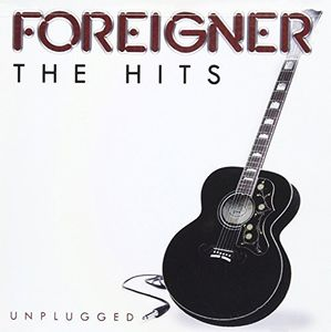 Hits Unplugged [Import] , Foreigner