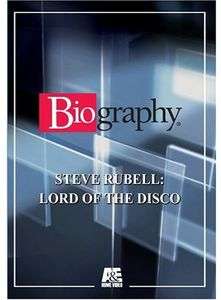 Biography - Steve Rubell: Lord of Disco