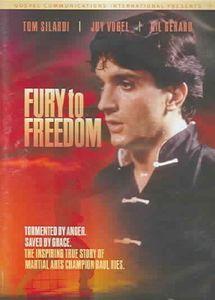 Fury to Freedom