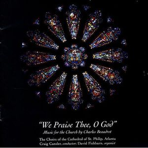 We Praise Thee O God: Music for the Church