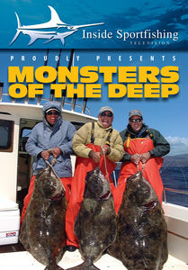 Inside Sportfishing: Monsters Of The Deep