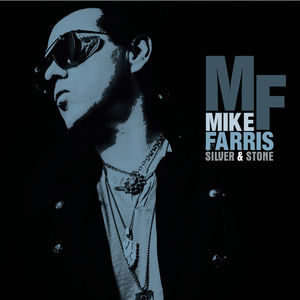 Silver & Stone , Mike Farris