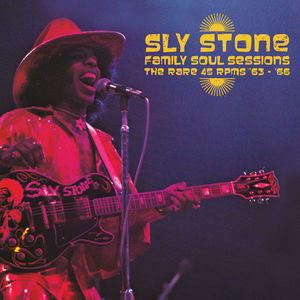Family Soul Sessions - The Rare 45 Rpms '63-'66 , Sly Stone