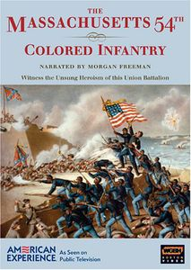 The Massachusetts 54th Colored Infantry (American Experience)