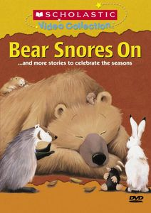 Bear Snores On...And More Stories to Celebrate the Seasons